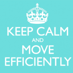 keep_calm_and_move-efficiently